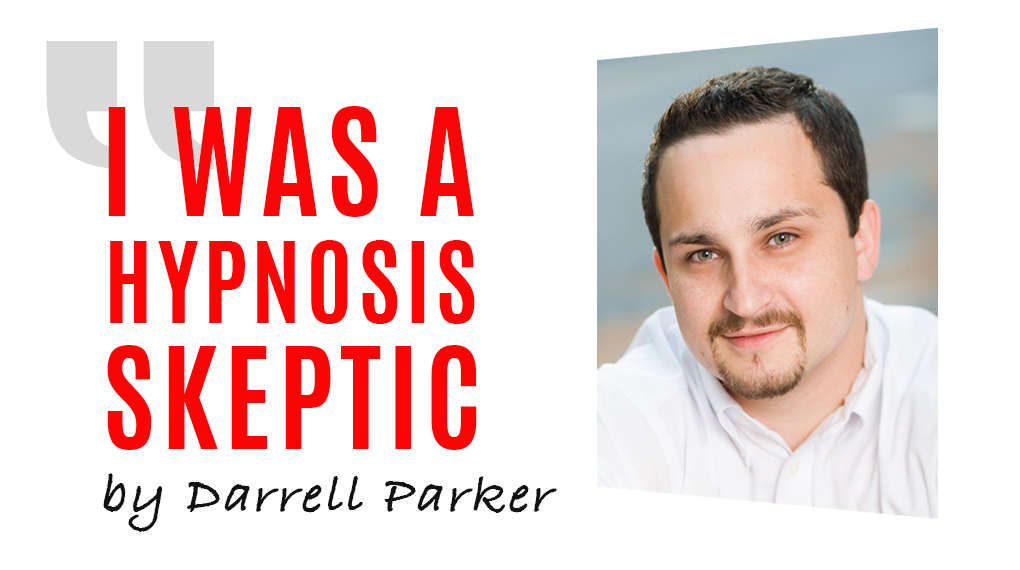I Was a Hypnosis Skeptic
